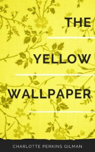 The Yellow Wallpaper Ebook