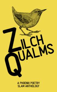 Zilch Qualms Phoenix Poetry Slam Anthology Ebook